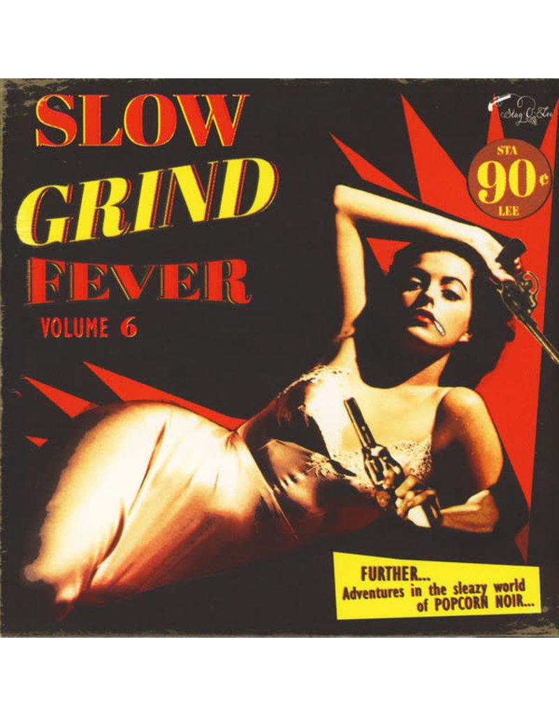 FS Various – Slow Grind Fever Volume 6 LP (2016)