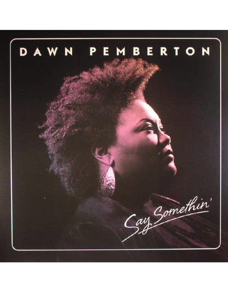FS Dawn Pemberton – Say Somethin' LP (2015)