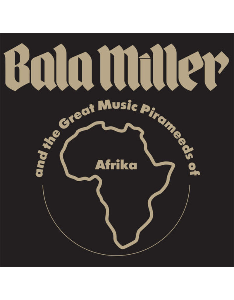 AF Bala Miller And The Great Music Pirameeds Of Afrika – Pyramids, 2016 Reissue