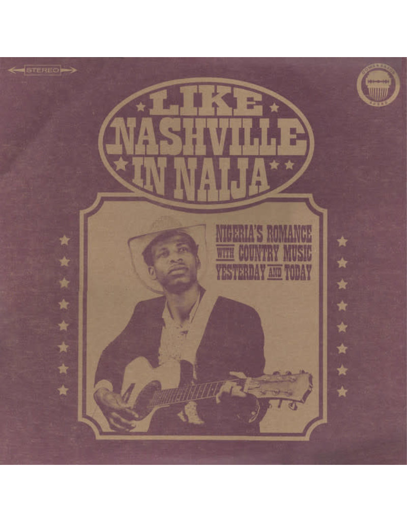 CT Various – Like Nashville In Naija 2LP [RSD2017], Compilation, Limited 2000