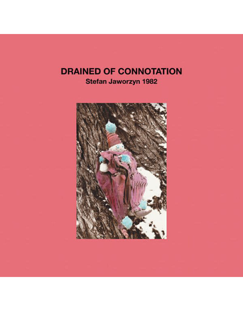 Stefan Jaworzyn ‎– Drained Of Connotation LP (2014)