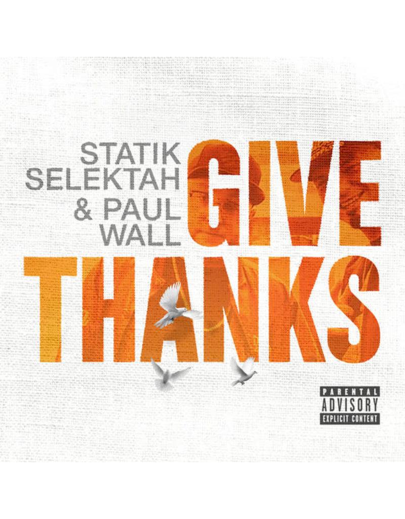 Statik Selektah & Paul Wall – Give Thanks LP