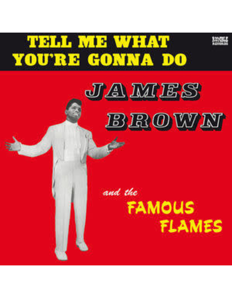 FS James Brown & The Famous Flames – Tell Me What You're Gonna Do LP (2015 Reissue)