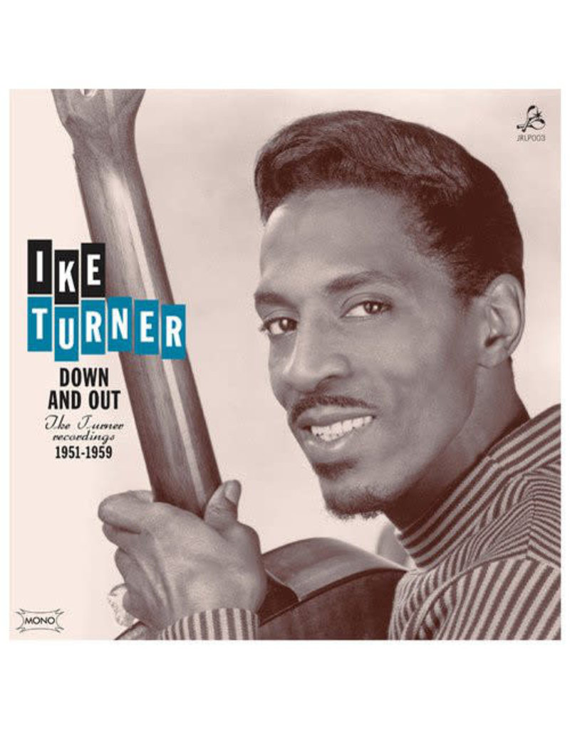 Ike Turner – Down And Out - Ike Turner Recordings 1951-1959 LP (2011 Compilation)