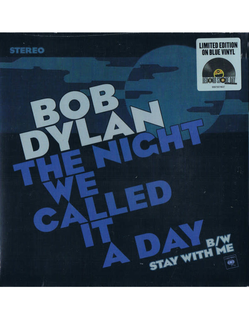 """RK Bob Dylan – The Night We Called It A Day 7"""" [RSD 2015], Limited, Blue Vinyl"""