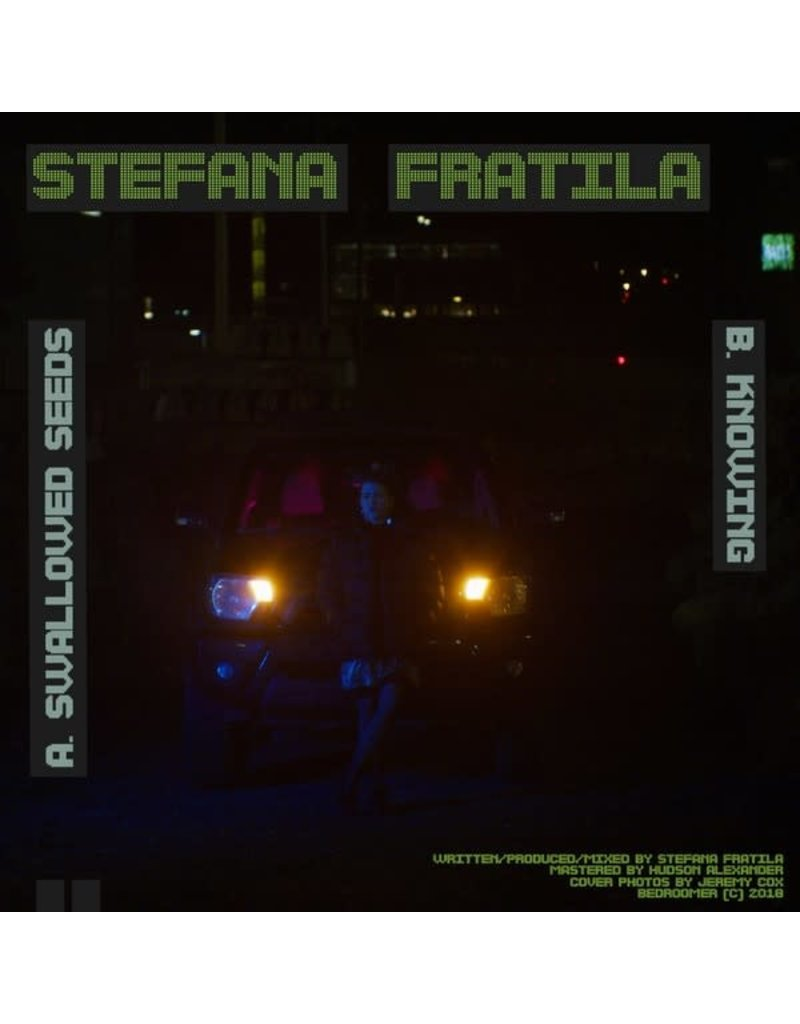"TN Stefana Fratila ‎– Swallowed Seeds/Knowing 7"" (2018)"