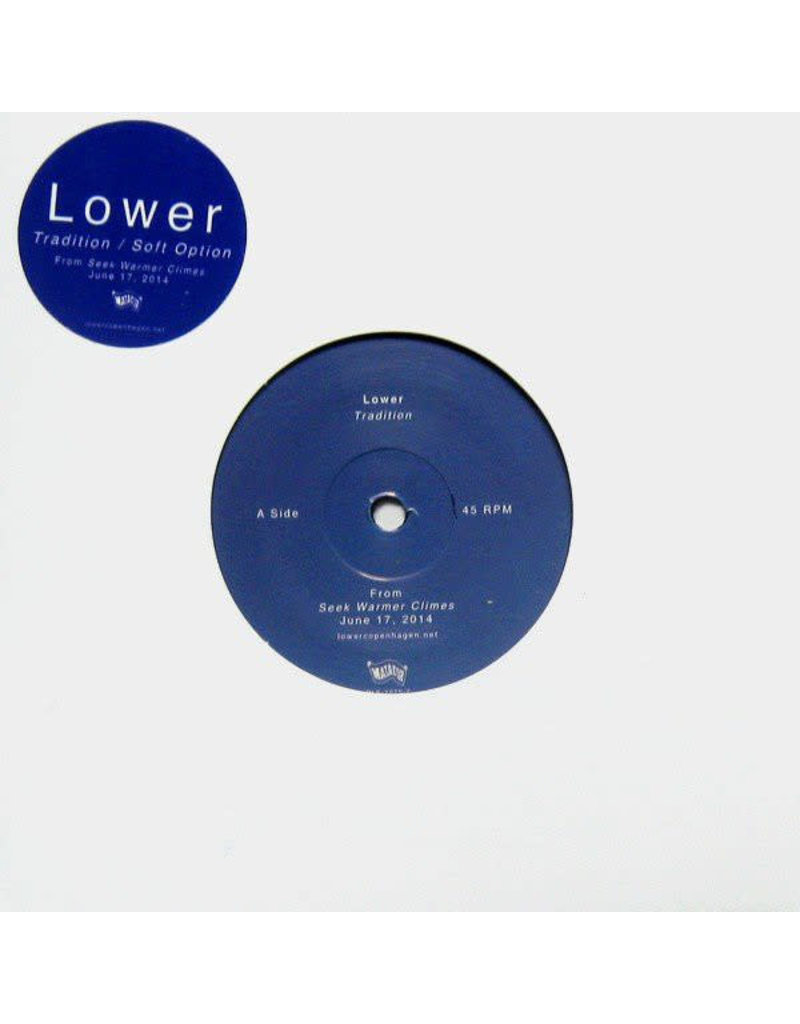 """Lower – Tradition / Soft Option 7"""" (2014)"""