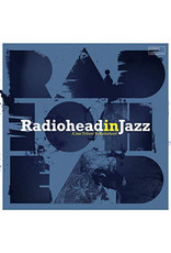 JZ Various – Radiohead In Jazz LP (2019)