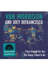 "RK VAN MORRISON & JOEY DEFRANCESCO - CLOSE ENOUGH FOR JAZZ… 7"" [RSD2018]"