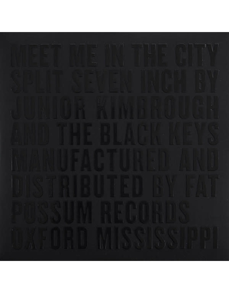 """RK Junior Kimbrough And The Black Keys – Meet Me In The City 7"""" (RSD 2015)"""