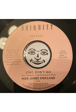 Mike James Kirkland, Cold Diamond & Mink ‎– Stay, Don't Go 7""