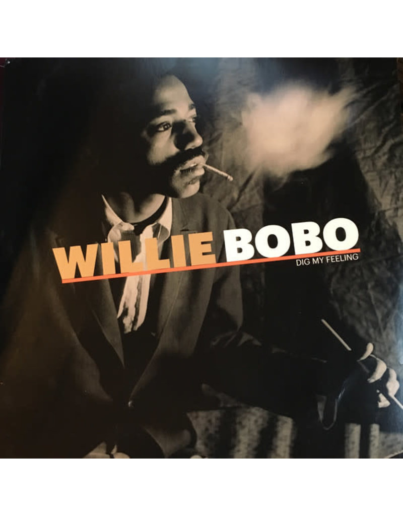 JZ Willie Bobo – Dig My Feeling LP (2016 Compilation)