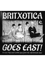 JZ Various – Britxotica Goes East! - Persian Pop And Casbah Jazz From The Wild British Isles! LP (2016 Compilation)