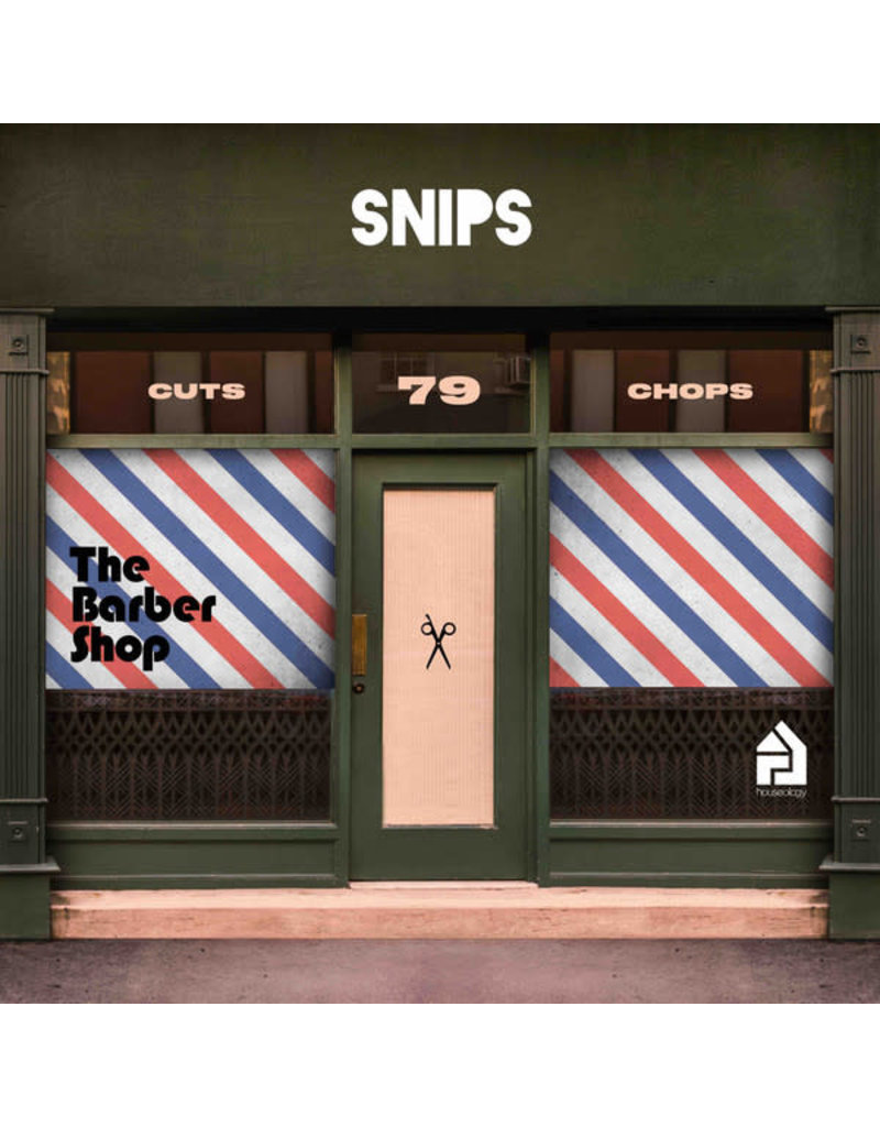 Snips - The Barbershop LP (2018)