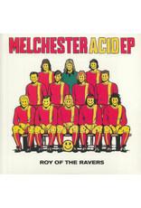 "Roy Of The Ravers – Melchester Acid EP 2x12"""
