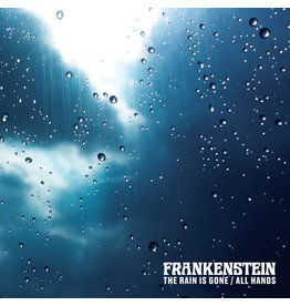 """Frankenstein – The Rain Is Gone / All Hands 7"""" (2020), Limited Edition"""