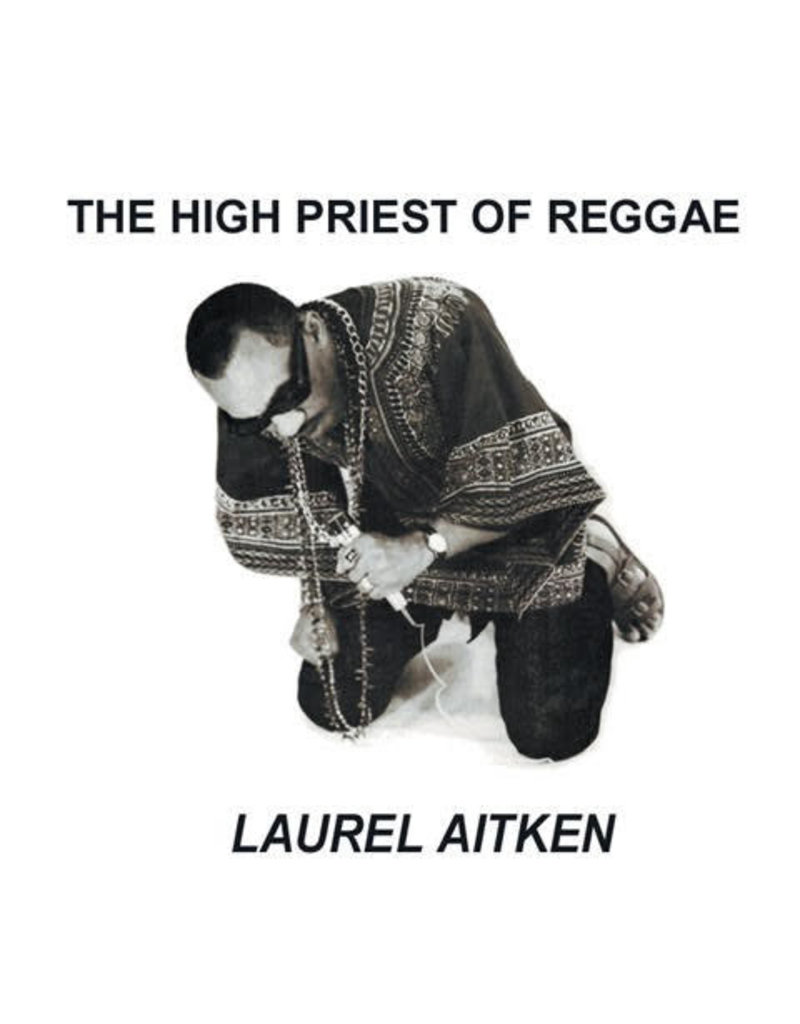 RG Laurel Aitken - The High Priest Of Reggae LP (2014)