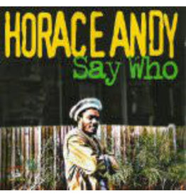 RG Horace Andy – Say Who LP (2012), Compilation