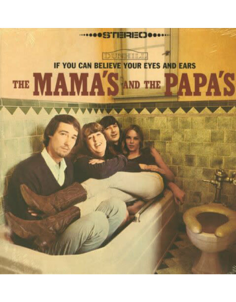 The Mama's And The Papa's – If You Can Believe Your Eyes And Ears LP (Reissue)