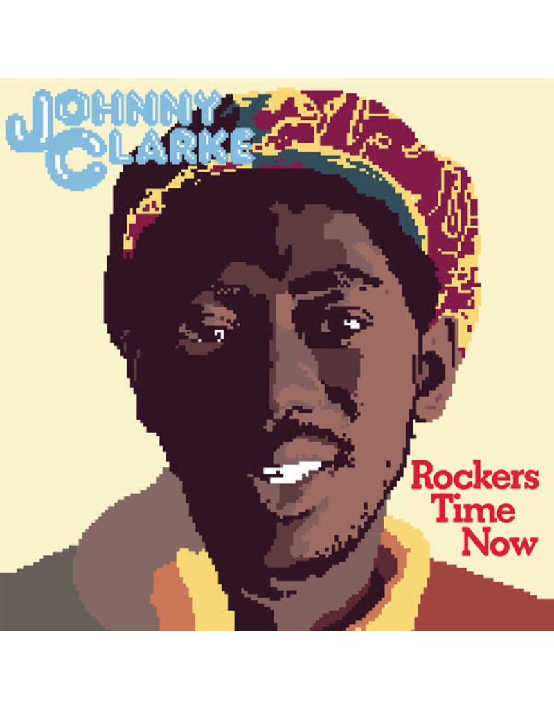 RG Johnny Clarke – Rockers Time Now LP (2018 Reissue)