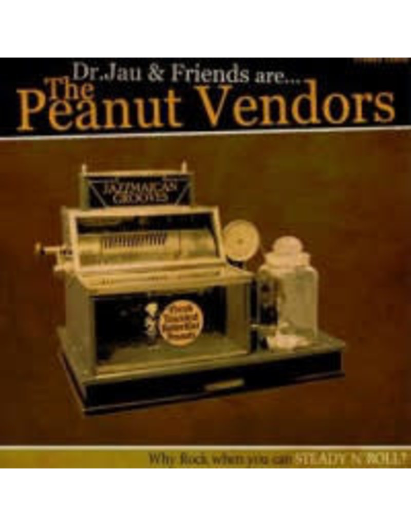 RG Dr.Jau & Friends Are The Peanut Vendors ‎– Why Rock When You Can Steady'n'Roll? 10""