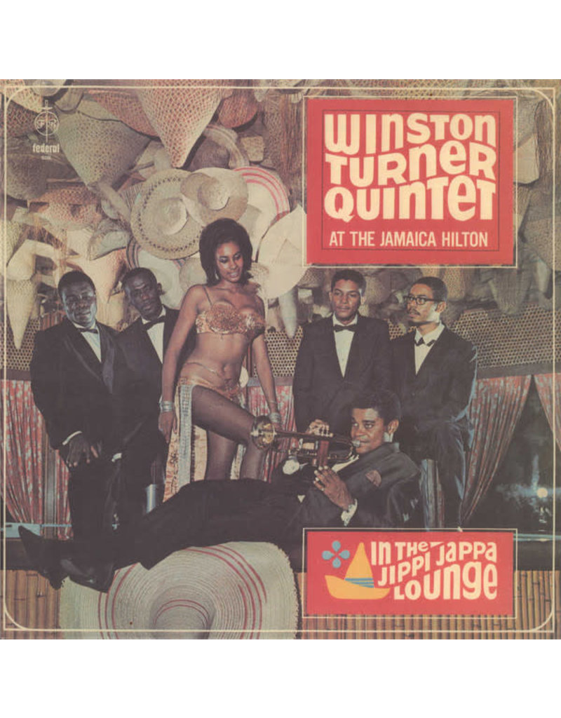 Winston Turner Quintet - At The Jamaica Hilton In The Jippi Jappa Lounge LP