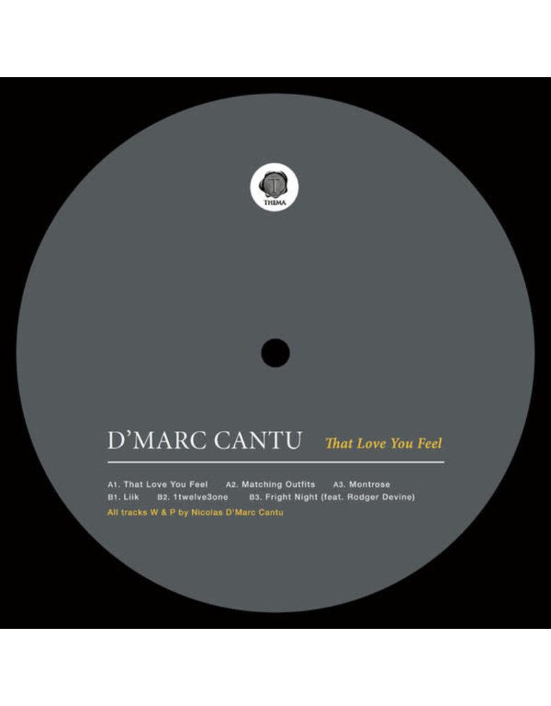 "HS D'Marc Cantu – That Love You Feel 12"" (2015)"
