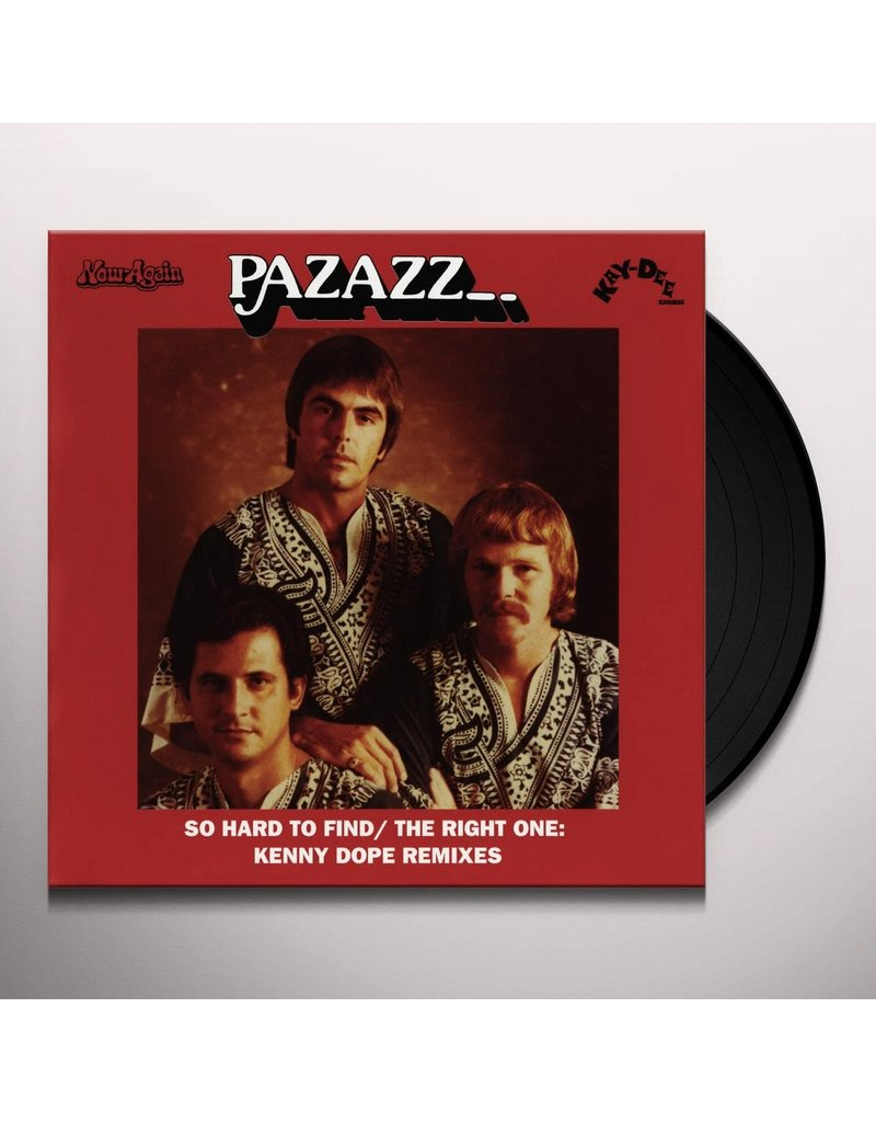 """Pazazz - So Hard to Find/The right One: Kenny Dope Rmx 7"""""""