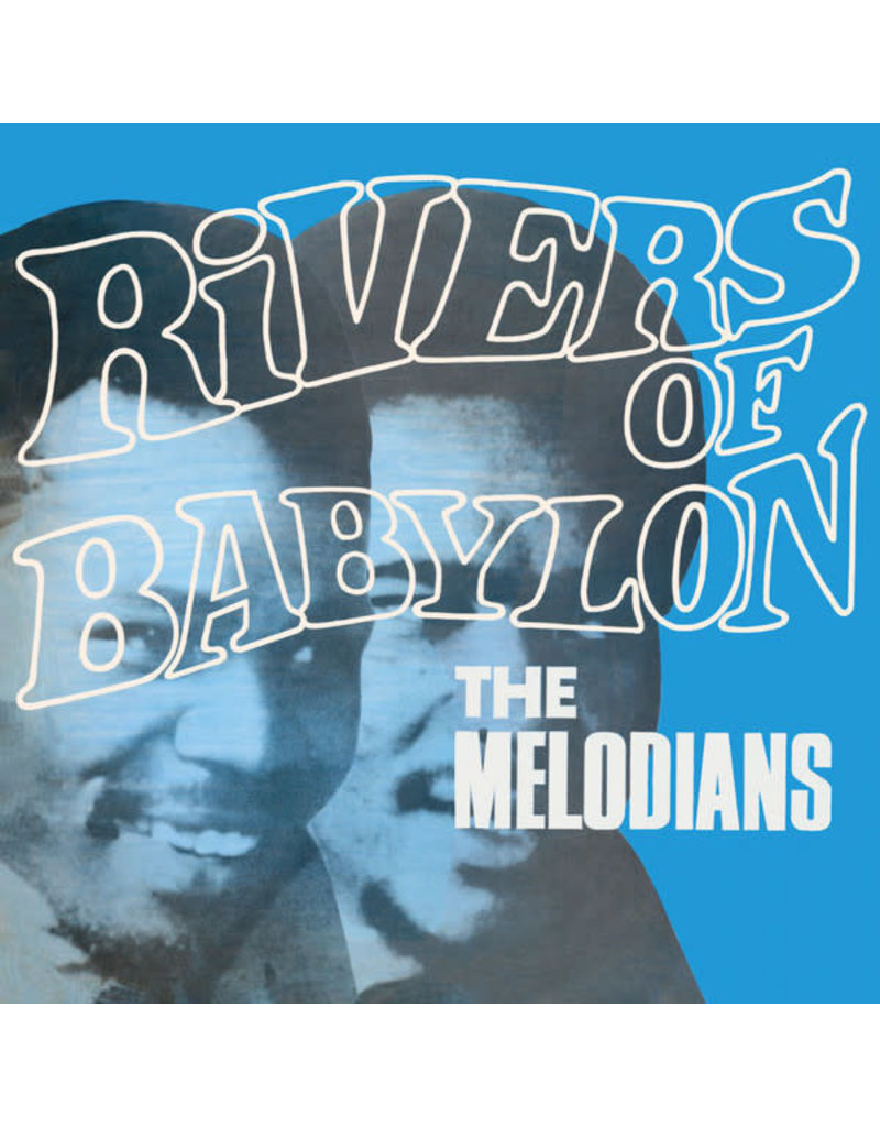 The Melodians – Rivers Of Babylon LP (2020 Reissue), 180g (Music On Vinyl)