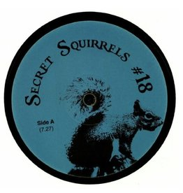 "DE Secret Squirrel ‎– Secret Squirrels #18 12"" (2018)"