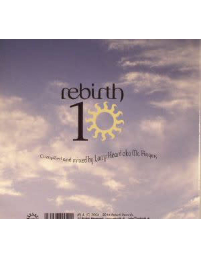 HS Various – Rebirth 10 - Compiled And Mixed By Larry Heard A.K.A. Mr. Fingers Label CD