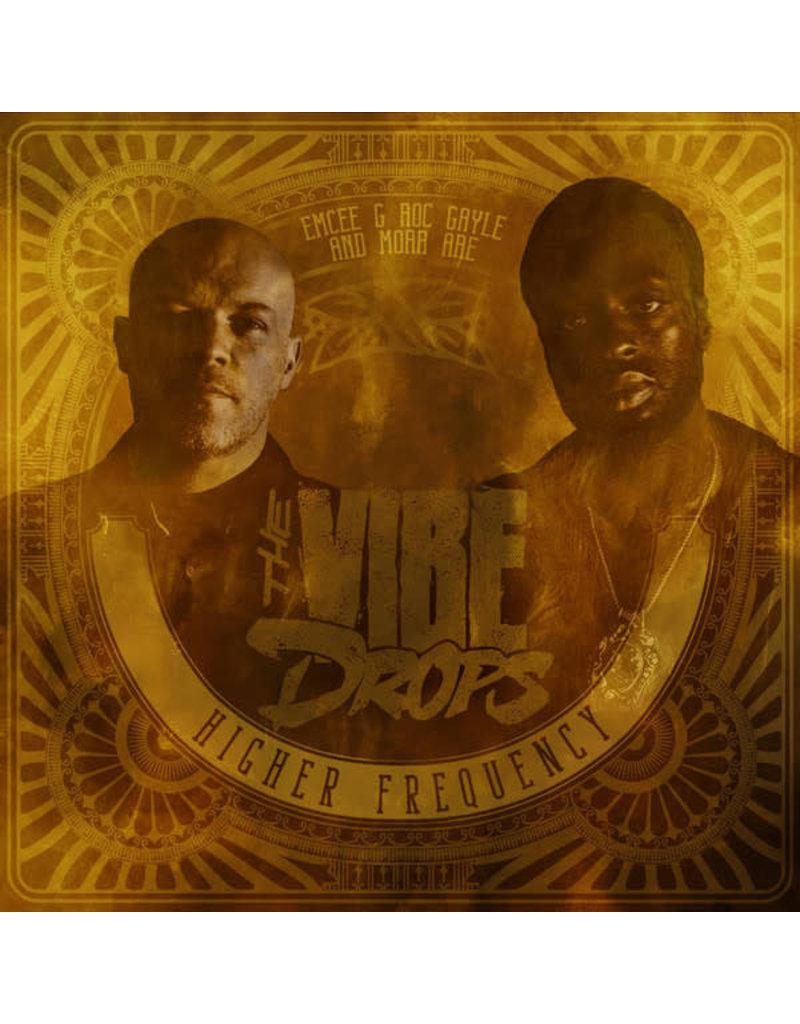 Emcee G Roc Gayle And Moar Are The Vibe Drops – Higher Frequency LP (2019)