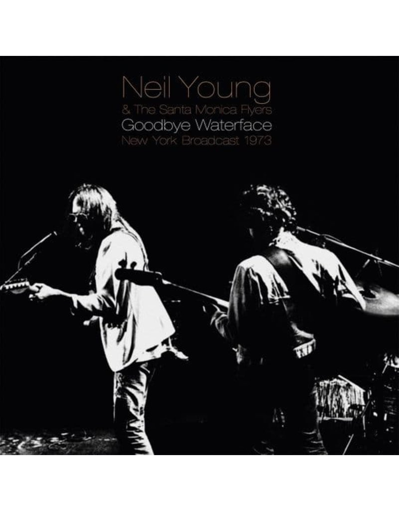 Neil Young - Goodbye Waterface (New York Broadcast 1973) 2LP (2021)