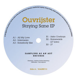 "Ouvrijster - Staying Sane EP 12"" (2021)"