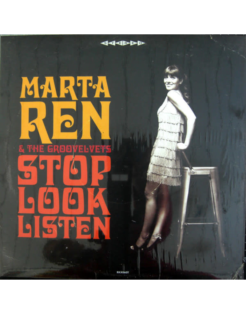 Marta Ren & The Groovelvets - Stop Look Listen LP (2021 Reissue), Limited 500 Deluxe, Clear