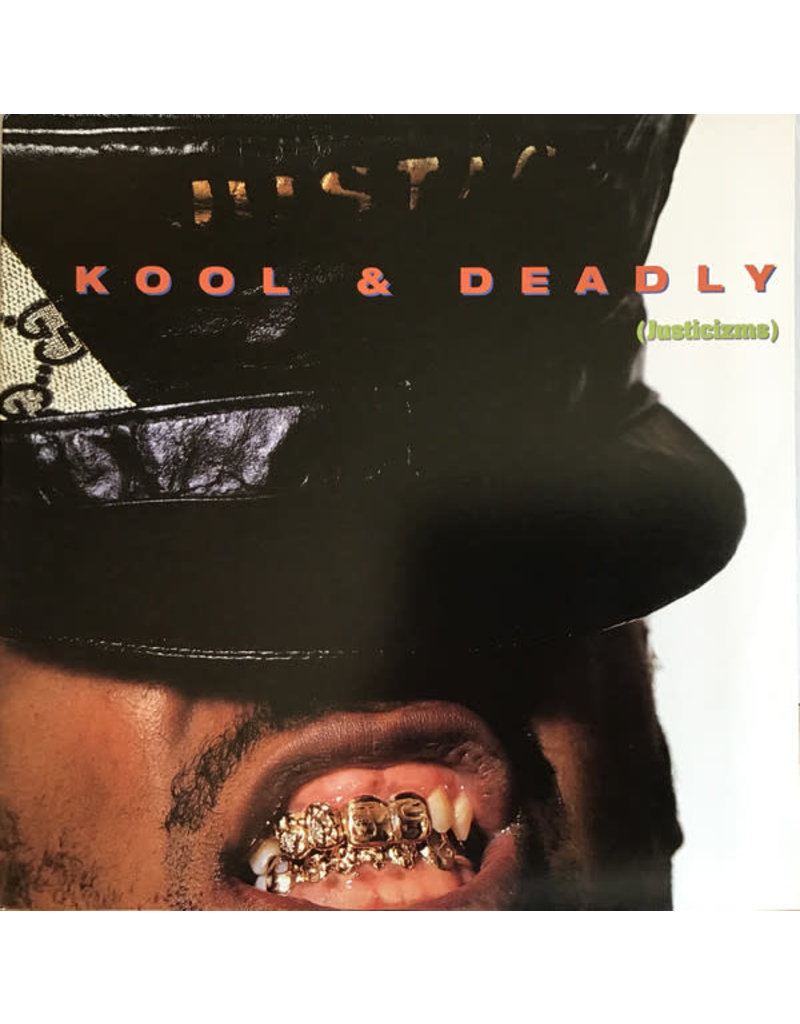 Just-Ice - Kool & Deadly (Justicizms) LP (Reissue)