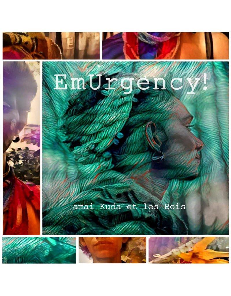 Amai Kuda et les Bois - EmUrgency! LP (2021)