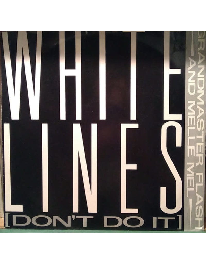 """(VINTAGE) Grandmaster Flash And Melle Mel - White Lines (Don't Do It) 12"""" [Sleeve:VG,Disc:VG+] (1987,UK), Partially Mixed"""