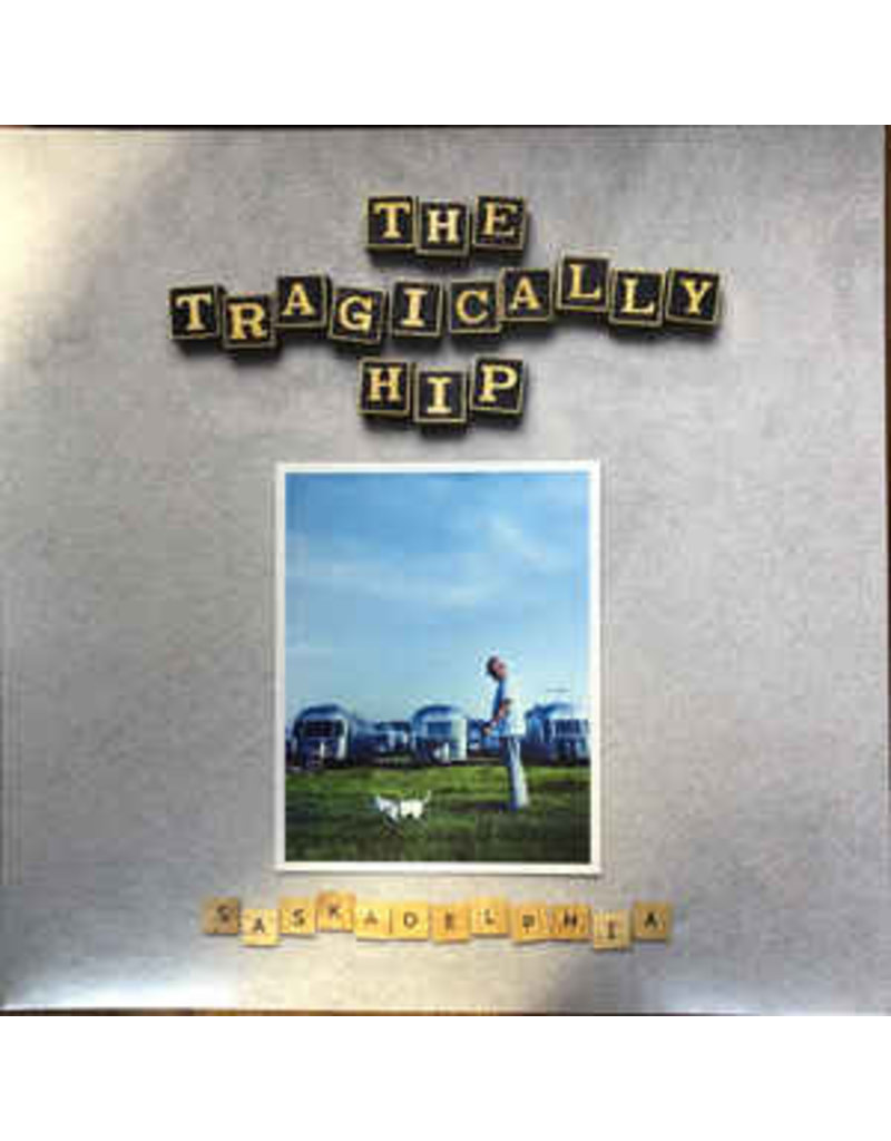 "The Tragically Hip - Saskadelphia 12"" (2021), Silver Vinyl"
