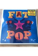 Paul Weller - Fat Pop (Volume 1) LP (2021), Indie Store Exclusive Yellow Vinyl