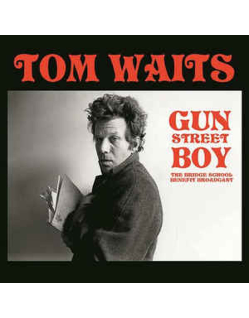Tom Waits - Gun Street Boy - The Bridge School Benefit Broadcast LP (2019)