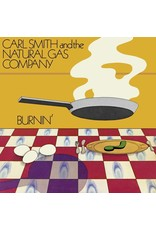 Carl Smith & The Natural Gas Company - Burnin 2LP (2021 Reissue)