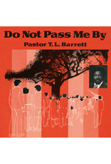 Pastor T. L. Barrett and The Youth For Christ Choir - Do Not Pass Me By Vol. I LP (2021 Numero Reissue)