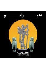 Natik Awayez - Manbarani LP (2021)