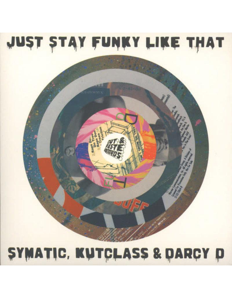 "BB Symatic, Kutclass & Darcy D - Just Stay Funky Like That 7"" (2016), Black Vinyl"