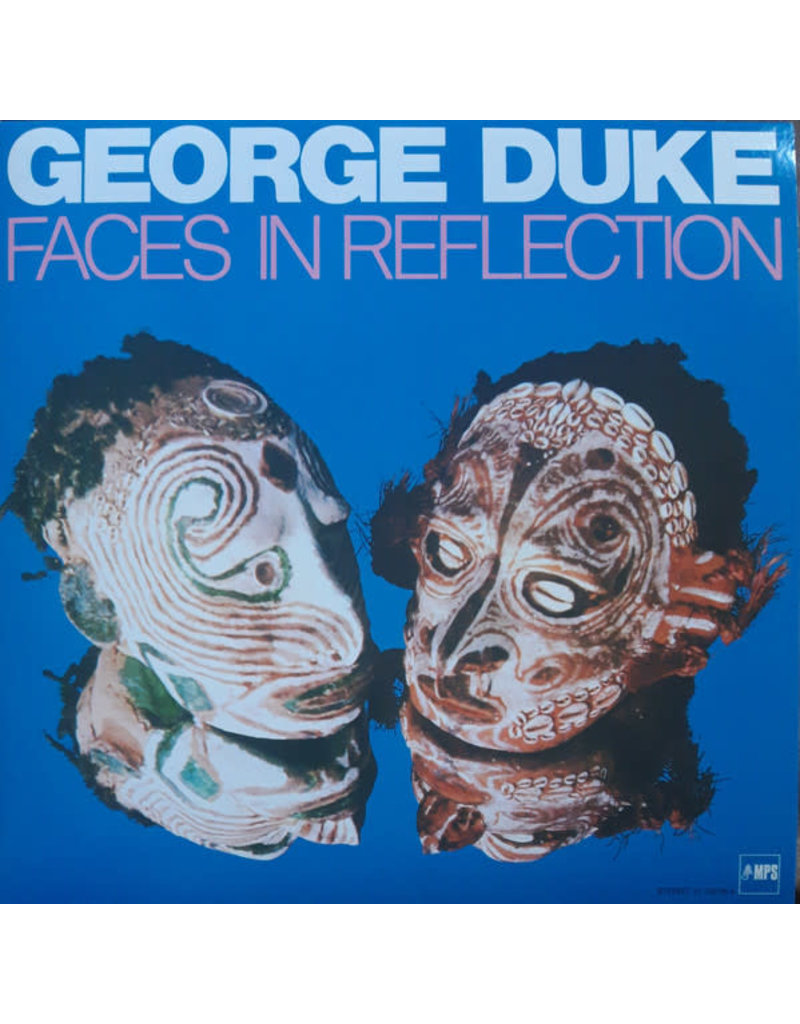 George Duke - Faces In Reflection LP (2018 Reissue)
