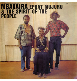 Ephat Mujuru & The Spirit Of The People - Mbavaira LP (2021 Awesome Tapes From Africa Reissue)