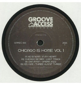 """Groove Access Presents – Chicago Is Home Vol.1 12"""""""