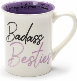 Our Name is Mud Badass Besties Mug
