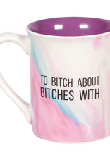 Pretty Strong Favorite Bitch Mug